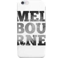 MELBOURNE - text with Bolte Bridge Picture iPhone Case/Skin