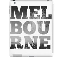 MELBOURNE - text with Bolte Bridge Picture iPad Case/Skin