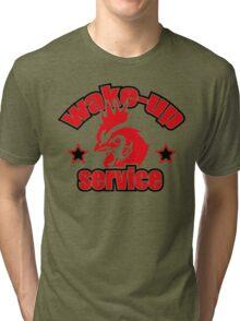 Wake up service  Tri-blend T-Shirt