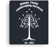 Minas Tirith Landscaping Services Humor Canvas Print