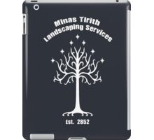 Minas Tirith Landscaping Services Humor iPad Case/Skin