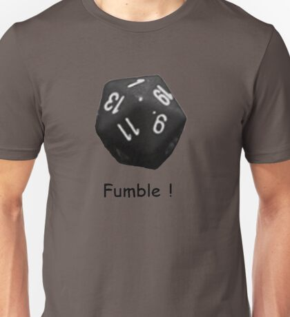 Fumble ! - Dice Unisex T-Shirt