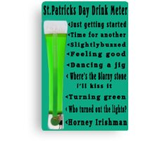 ☁ ST. PATRICKS DAY DRINK METER ☁  Canvas Print