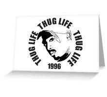 Thug Life 2pac Greeting Card