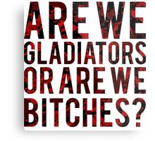 """Scandal - """"Are we gladiators or are we bitches?"""" Metal Print"""