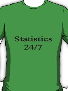 Statistics 24/7  T-Shirt