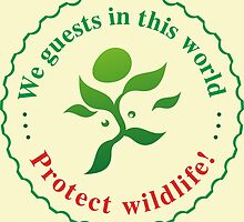 "Emblem ""Protect wildlife!"" by floraaplus"