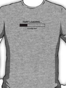 fart loading - black T-Shirt