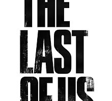 The Last of Us by logancase