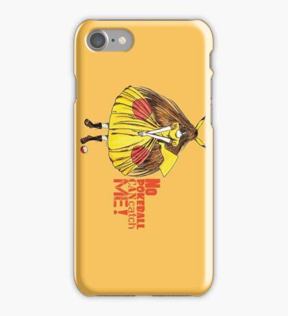 No pokeball can catch me ! iPhone Case/Skin