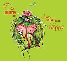 Do more of what makes you happy by studinano