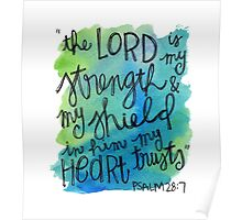 Psalm 28:7 Watercolor Print Poster