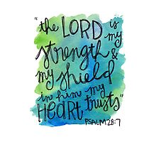 Psalm 28:7 Watercolor Print Photographic Print