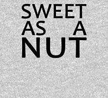 Sweet As A Nut (B) Unisex T-Shirt
