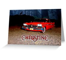 Christine - from the mind of horror writer stephen King Greeting Card