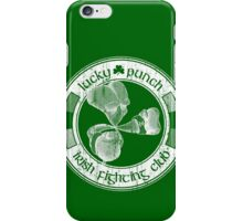 Lucky Punch Irish Fighting Club iPhone Case/Skin
