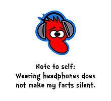Headphone Farts Photographic Print