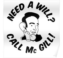 Need A Will? Call Mc Gill! Poster