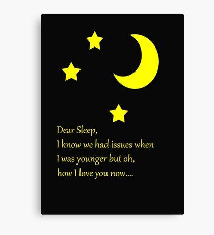 Dear Sleep, I love you Canvas Print