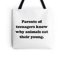 Parents Eat Young Tote Bag