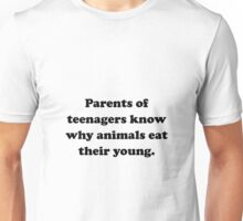 Parents Eat Young Unisex T-Shirt