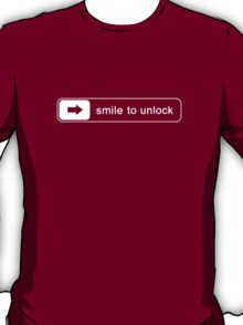 Smile to unlock T-Shirt
