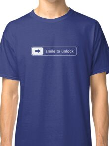 Smile to unlock Classic T-Shirt