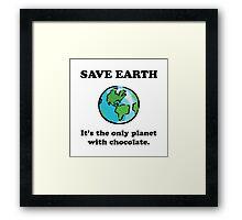 Save Earth Chocolate Framed Print
