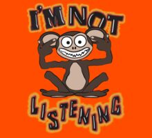 I'm Not Listening!! Tee by BluAlien