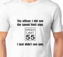 Speed Limit Unisex T-Shirt