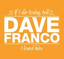 "Dave Franco - ""If I Die"" Series (White) T-Shirt"