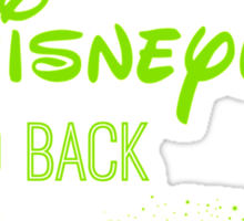 I Love You to Disneyland and Back Green Sticker