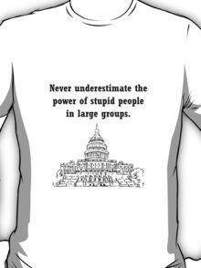 Stupid Politicians T-Shirt