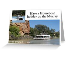 Murray River houseboating Greeting Card