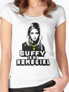 Buffy Is My Home Girl Women's Fitted Scoop T-Shirt