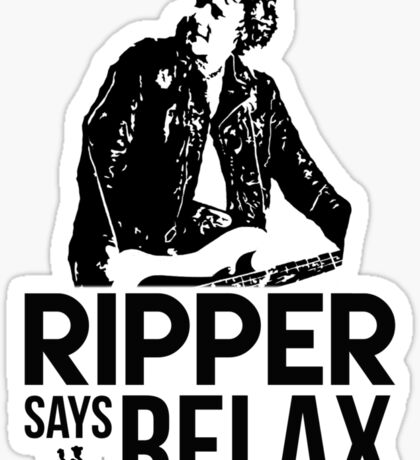 Ripper Says Relax Sticker