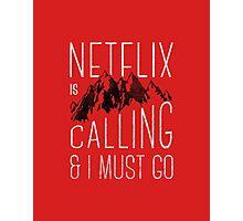 Netflix is Calling Photographic Print