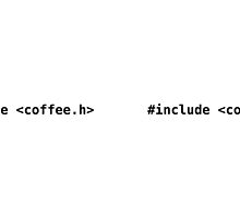#include <coffee.h> - Funny C Programmer Mug by ramiro