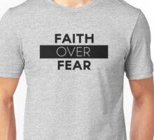 Faith Over Fear Unisex T-Shirt