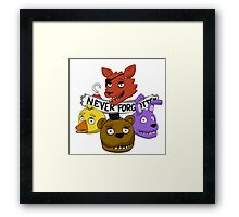 Five Nights at Freddy's - NEVER FORGOTTEN (unlit eyes version) Framed Print