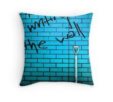 Do you put up walls? Throw Pillow