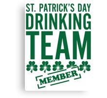 St. Patricks Day Drinking Team Canvas Print