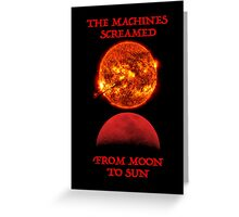 From Moon to Sun Greeting Card