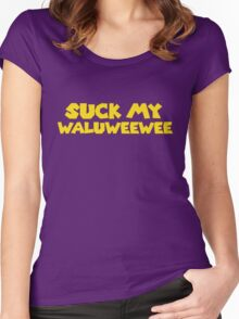 Suck my Waluweewee Women's Fitted Scoop T-Shirt