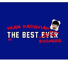 Manny Pacquiao - The Best Excuses Photographic Print