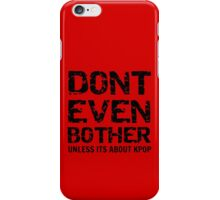 DONT BOTHER TOUGH - red iPhone Case/Skin