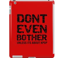 DONT BOTHER TOUGH - red iPad Case/Skin