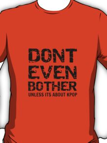 DONT BOTHER TOUGH - red T-Shirt