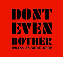DONT BOTHER - RED by Kpop Seoul Shop