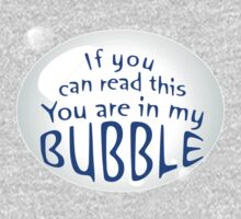 My Bubble by Oubliette